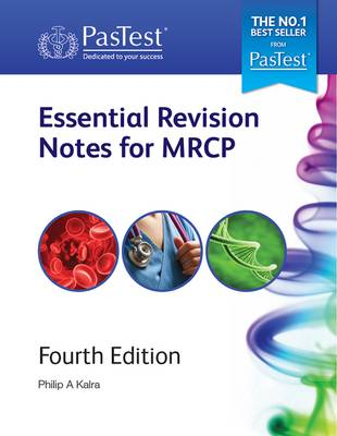 Essential Revision Notes for MRCP - Kalra, Philip A. (Editor)