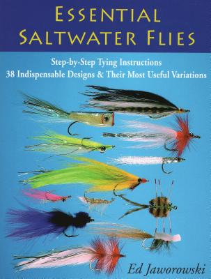 Essential Saltwater Flies - Jaworowski, Ed