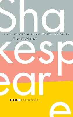 Essential Shakespeare - Hughes