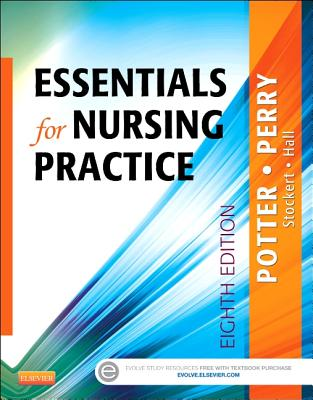 Essentials for Nursing Practice - Potter, Patricia A., and Perry, Anne Griffin, and Stockert, Patricia