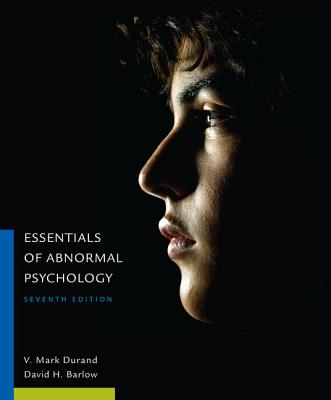 Essentials of Abnormal Psychology - Barlow, David H., and Durand, V. Mark