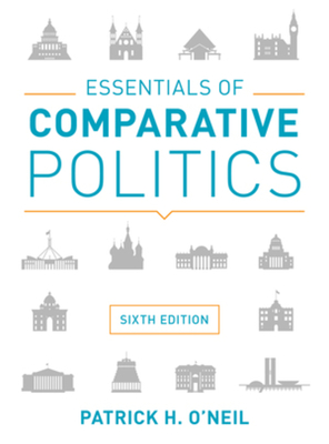 Essentials of comparative politics book by patrick h oneil 7 essentials of comparative politics oneil patrick h fandeluxe Images