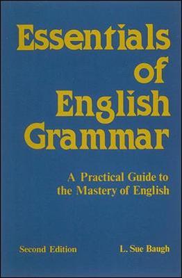 Essentials of English Grammar - Baugh, L Sue