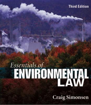 Essentials of Environmental Law - Simonsen, Craig B