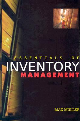Essentials of Inventory Management - Muller, Max