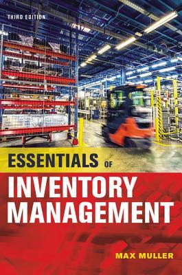 Essentials of Inventory Management - Muller, Max
