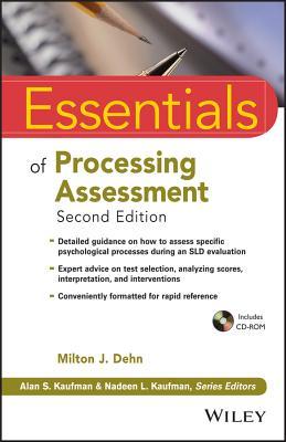 Essentials of Processing Assessment - Dehn, Milton J.