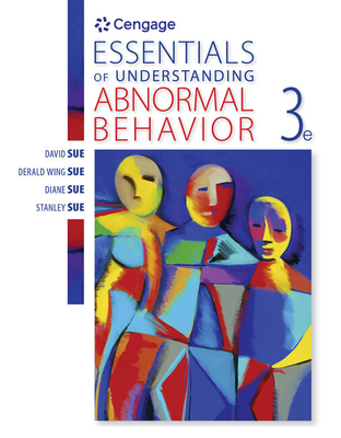 Essentials of Understanding Abnormal Behavior - Sue, Derald Wing, and Sue, David, and Sue, Diane M.