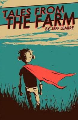 Essex County Volume 1: Tales From The Farm - Lemire, Jeff (Artist)