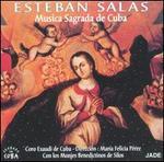 Esteban Salas: Musica Sagrada de Cuba