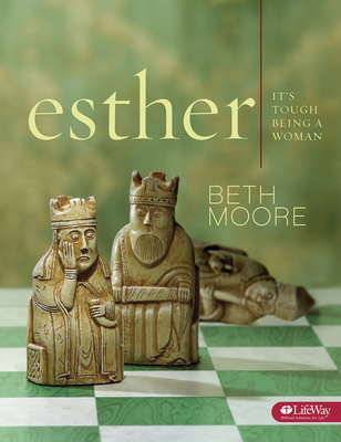 Esther - Bible Study Book: It's Tough Being a Woman - Moore, Beth