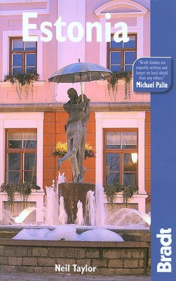 Estonia: The Bradt Travel Guide - Taylor, Neil