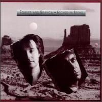 Etched in Stone - Fowler/Branca