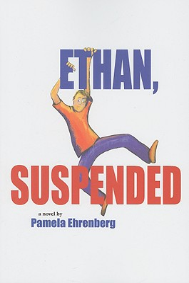 Ethan, Suspended - Ehrenberg, Pamela