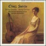 Ethel Smith: String Quartet; String Quintet