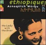 Ethiopiques, Vol. 16: Asnaqetch Werqu -- The Lady With the Krar
