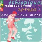 Ethiopiques, Vol. 7: Er� M�la M�la
