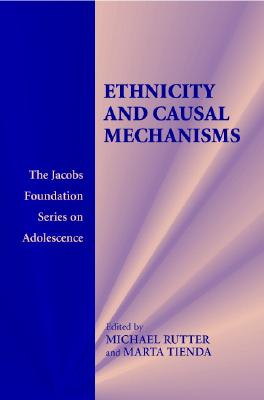 Ethnicity and Causal Mechanisms - Rutter, Michael, Sir, MD (Editor)