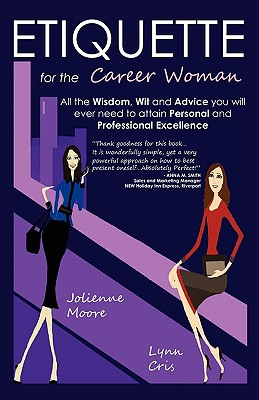 Etiquette for the Career Woman - Moore, Jolienne