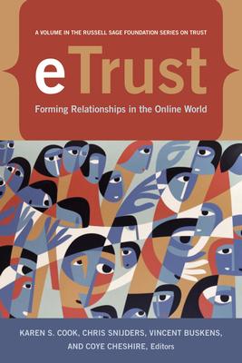 eTrust: Forming Relationships in the Online World - Cook, Karen S (Editor)