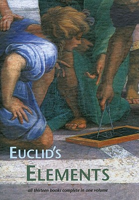 Euclid's Elements - Euclid, and Heath, Thomas L, Sir (Translated by)