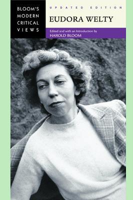 Eudora Welty - Bloom, Harold (Editor)