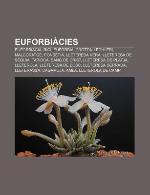 Euforbi Cies: Euforbi CIA, Ric , Euf Rbia, Croton Lechleri