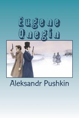 Eugene Onegin - Pushkin, Aleksandr