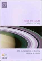 Eugene Ormandy/The Philadelphia Orchestra: Planets/La Mer - Kirk Browning