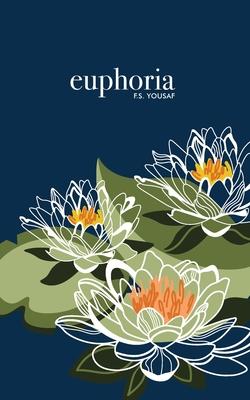 Euphoria - Yousaf, F S