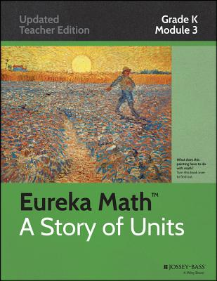 Eureka Math, a Story of Units: Grade K, Module 3: Comparison of Length, Weight, Capacity, and Numbers to 10 - Great Minds