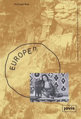 Europe (to the Power Of) N - Steiner, Barbara (Editor), and Aguirre, Peio (Text by), and Hammonds, Kit (Text by)
