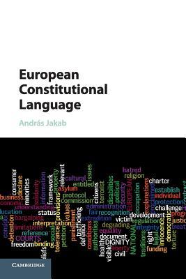 European Constitutional Language - Jakab, Andras