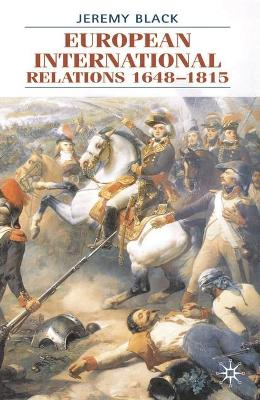 European International Relations, 1648-1815 - Black, Jeremy