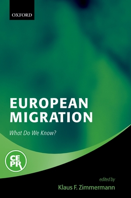 European Migration: What Do We Know? - Zimmermann, Klaus F (Editor)