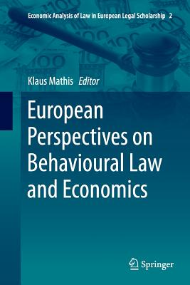 European Perspectives on Behavioural Law and Economics - Mathis, Klaus (Editor)
