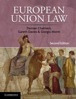 European Union Law: Cases and Materials - Chalmers, Damian