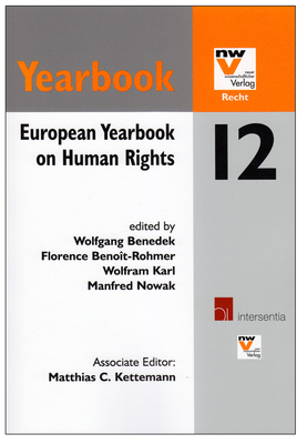 European Yearbook on Human Rights 12 - Benedek, Wolfgang (Editor), and Benoit-Rohmer, Florence (Editor), and Karl, Wolfram (Editor)