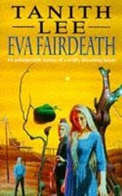 Eva Fairdeath - Lee, Tanith