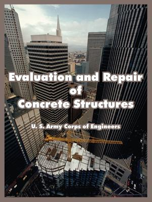 Evaluation and Repair of Concrete Structures - U S Army Corps of Engineers