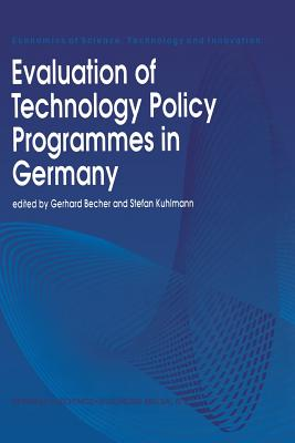 Evaluation of Technology Policy Programmes in Germany - Becher, Gerhard (Editor)