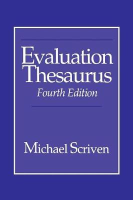 Evaluation Thesaurus - Scriven, Michael, Mr.