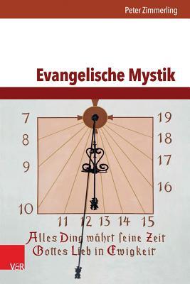 Evangelische Mystik - Zimmerling, Peter