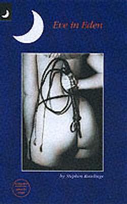 Eve in Eden - Rawlings, Stephen
