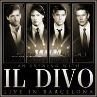 Evening with Il Divo: Live in Barcelona [CD/DVD] - Il Divo