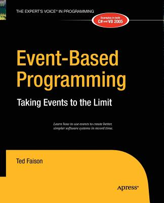 Event-Based Programming: Taking Events to the Limit - Faison, Ted