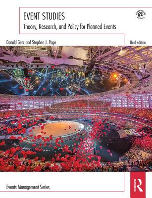 Event Studies: Theory, research and policy for planned events - Getz, Donald, and Page, Stephen J.