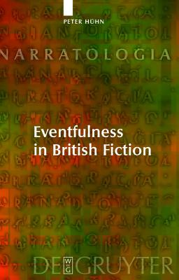 Eventfulness in British Fiction - Huhn, Peter