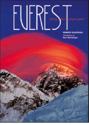 Everest: History of the Himalayan Giant - Mantovani, Roberto, and Diemberger, Kurt (Introduction by)