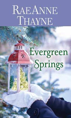 Evergreen Springs: Haven Point - Thayne, RaeAnne